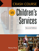 Crash Course in Children s Services  2nd Edition