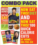 Now Eat This  Diet   Now Eat This  100 Quick Calorie Cuts At Home   On the Go Book PDF