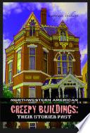 Northwestern American Creepy Buildings: Their Storied Past.epub