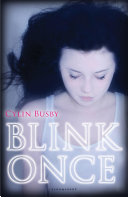 Blink Once Book