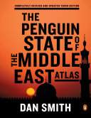 The Penguin State of the Middle East Atlas Book