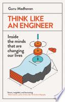 Think Like An Engineer Book