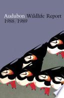 Audubon Wildlife Report 1988 1989
