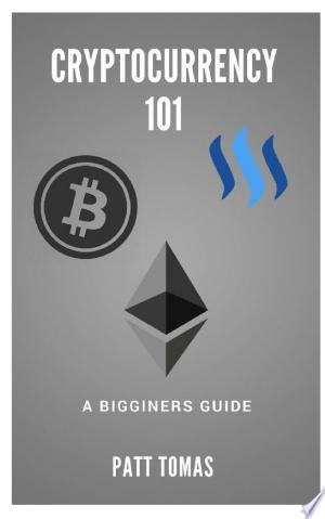 Download Cryptocurrency 101: Free Books - Dlebooks.net