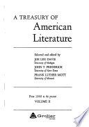 A Treasury of American Literature: From 1860 to the present