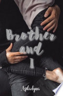 Brother And I: Aqiladyna - Aqiladyna - Google Books