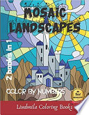 Mosaic Landscapes Color by Numbers  2 Books in 1