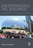 Understanding Tall Buildings