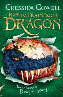 Pdf How to Train Your Dragon: How to Break a Dragon's Heart Telecharger