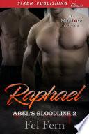 Raphael  Abel s Bloodline 2