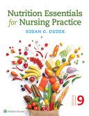 Nutrit Essent Nurs Pract 9e  us Ed  Book