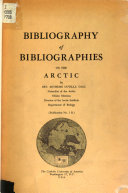 Bibliography Of Bibliographies On The Arctic