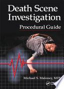 Death Scene Investigation Procedural Guide Book PDF