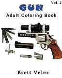 Gun   Adult Coloring Book Vol  2