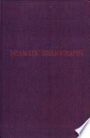 Dramatic Bibliography