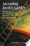 Ascending Jacob s Ladder