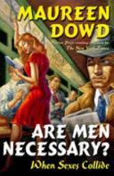 Are Men Necessary