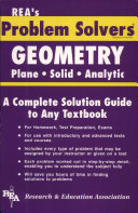 Geometry - Plane, Solid and Analytic Problem Solver