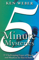 5 Minute Mysteries for the Armchair Detective