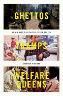 Ghettos, Tramps, and Welfare Queens [Pdf/ePub] eBook