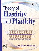 THEORY OF ELASTICITY AND PLASTICITY [Pdf/ePub] eBook