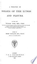 A Treatise on Diseases of the Lungs and Pleura