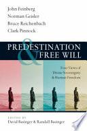Predestination   Free Will