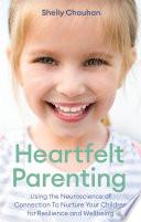 Heartfelt Parenting