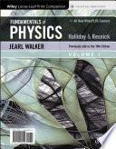 """Fundamentals of Physics, Volume 1"" by David Halliday, Robert Resnick, Jearl Walker"