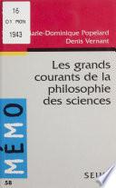 Les Grands Courants de la philosophie des sciences
