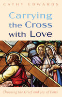 Carrying the Cross with Love