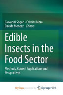 Edible Insects in the Food Sector Book