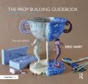 The Prop Building Guidebook [Pdf/ePub] eBook