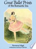 Great Ballet Prints of the Romantic Era Book PDF