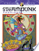 Creative Haven Steampunk Fashions Coloring Book