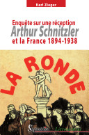 Arthur Schnitzler et la France, 1894-1938