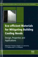 Eco Efficient Materials for Mitigating Building Cooling Needs Book