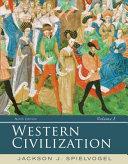 Western Civilization  Volume I  To 1715