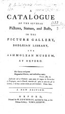 Pdf A catalogue of the several pictures and busto's in the Picture Gallery at Oxford ... Second edition, with additions, etc. (Pictures in the Bodleian Library.)