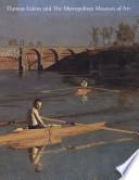 Thomas Eakins and the Metropolitan Museum of Art