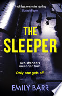 The Sleeper Two Strangers Meet On A Train Only One Gets Off