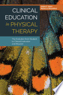 Clinical Education In Physical Therapy