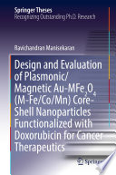Design and Evaluation of Plasmonic Magnetic Au MFe2O4  M Fe Co Mn  Core Shell Nanoparticles Functionalized with Doxorubicin for Cancer Therapeutics