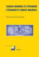 Charles Maurras et l'étranger - L'étranger et Charles Maurras