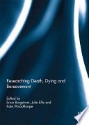 Researching Death  Dying and Bereavement