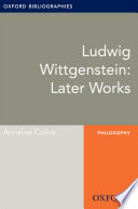 Ludwig Wittgenstein  Later Works  Oxford Bibliographies Online Research Guide