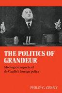 The Politics of Grandeur