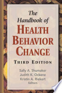 """The Handbook of Health Behavior Change, Third Edition"" by Sally A. Shumaker, PhD, Judith K. Ockene, PhD, MEd, MA, Kristin A. Riekert, PhD"