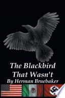 The Blackbird That Wasn t