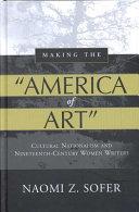 Making the  America of Art